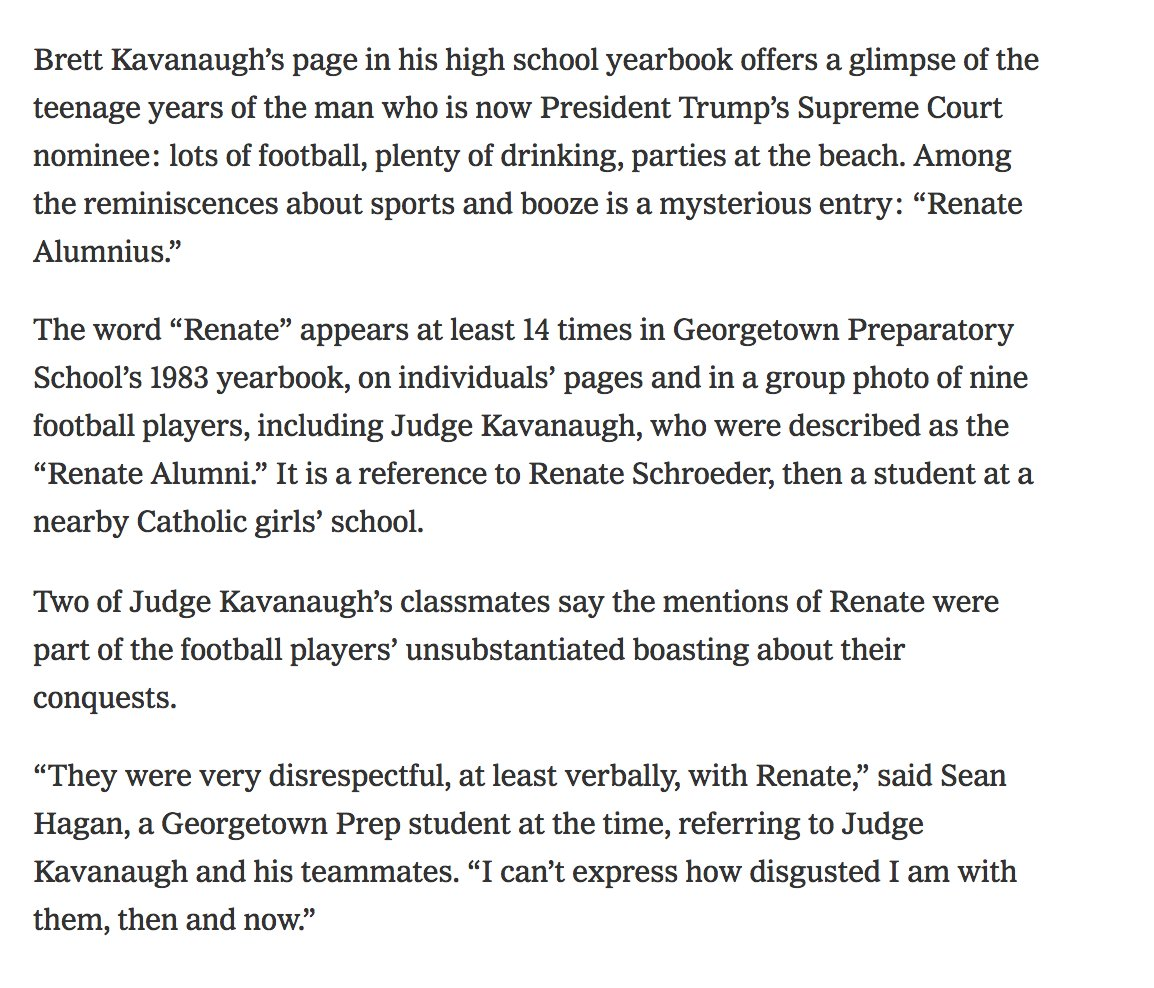 NYT: A page in Kavanaugh's yearbook page with his football teammates reference being part of a 'Renate alumni' club. It's a reference to a woman named Renate Schroeder & you get the insinuation. She signed the support letter for Kavanaugh. Now she's angry. https://t.co/oVm0wdw6bW