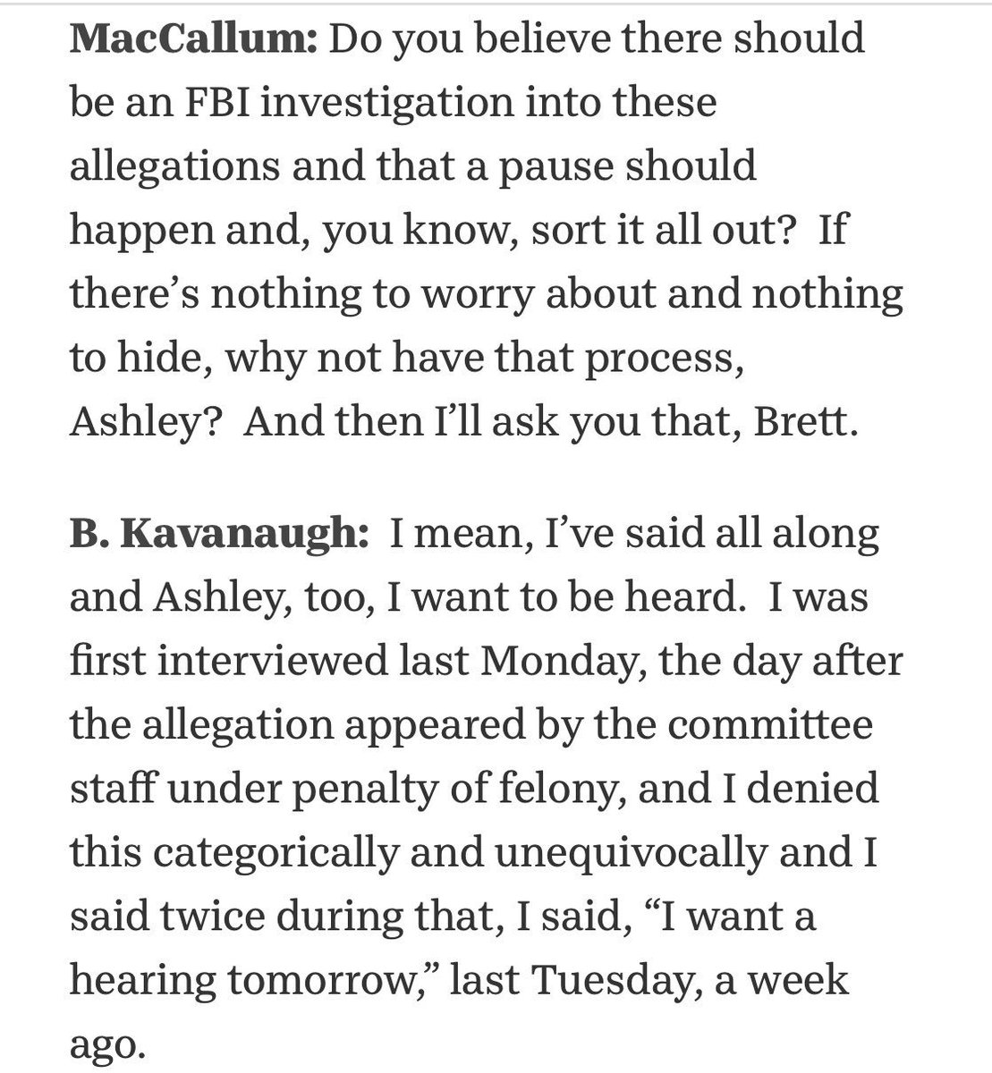 "The most revealing part of the Fox News interview is when MacCallum asked Ashley a question, and Brett jumped in but didn't really answer, about why ""a fair process"" doesn't include an FBI investigation."