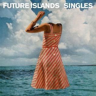 Music Of The Week Future Islands Singles #futureislands #singles @futureislands  @william_cashion  @chriscoadynyc  @bethhoeckel  @KatrinaKFord  @DreamlandRec  @4AD_Official  #samueltherring #gerritwelmers #williamcashion #chriscoady #bethhoeckel #katrinaford  #4ad