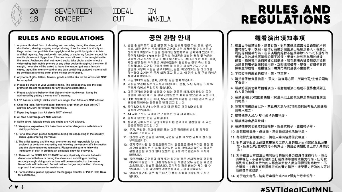 Here are the important RULES &amp; REGULATIONS that will be strictly implemented on #SVTIdealCutMNL to make it an unforgettable night for both PH CARATs &amp; SEVENTEEN!  Failure to abide by any of these will resort to being escorted from the venue. NO REFUNDS WILL BE ISSUED. <br>http://pic.twitter.com/r2afKK7l6R