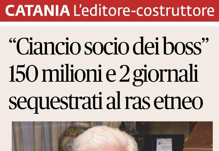 Sequestrati #giornali e #tv ad #Editore / #Palazzinaro / #Mafioso #Ciancio #GazzettadelMezzogiorno ...#LaSicilia...ecc....Per questo l'informazione è di parte.......mafiosa e in #Basilicata petrolifera.....#Luridi  - Ukustom
