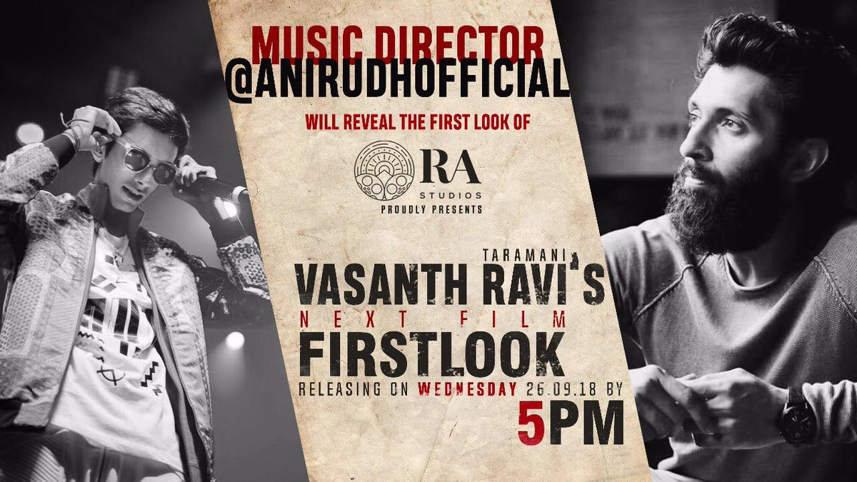 test Twitter Media - After #Taramani - @iamvasanthravi 's next film First Look to be released by @anirudhofficial on September 26 at 5.00pm  Produced by @RA_Studios_  Directed by @arunmatheswaran Music by @darbukasiva DOP @kshreyaas @onlynikil https://t.co/TzR2GR601n