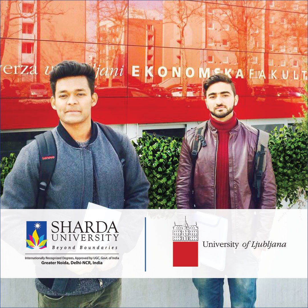 Sharda University On Twitter Two Students Of School Of Businessstudies Sharda Uni Were Awarded Once In A Lifetime Opportunity To Attend An Entire Semester At The University Of Ljubljana Slovenia With A
