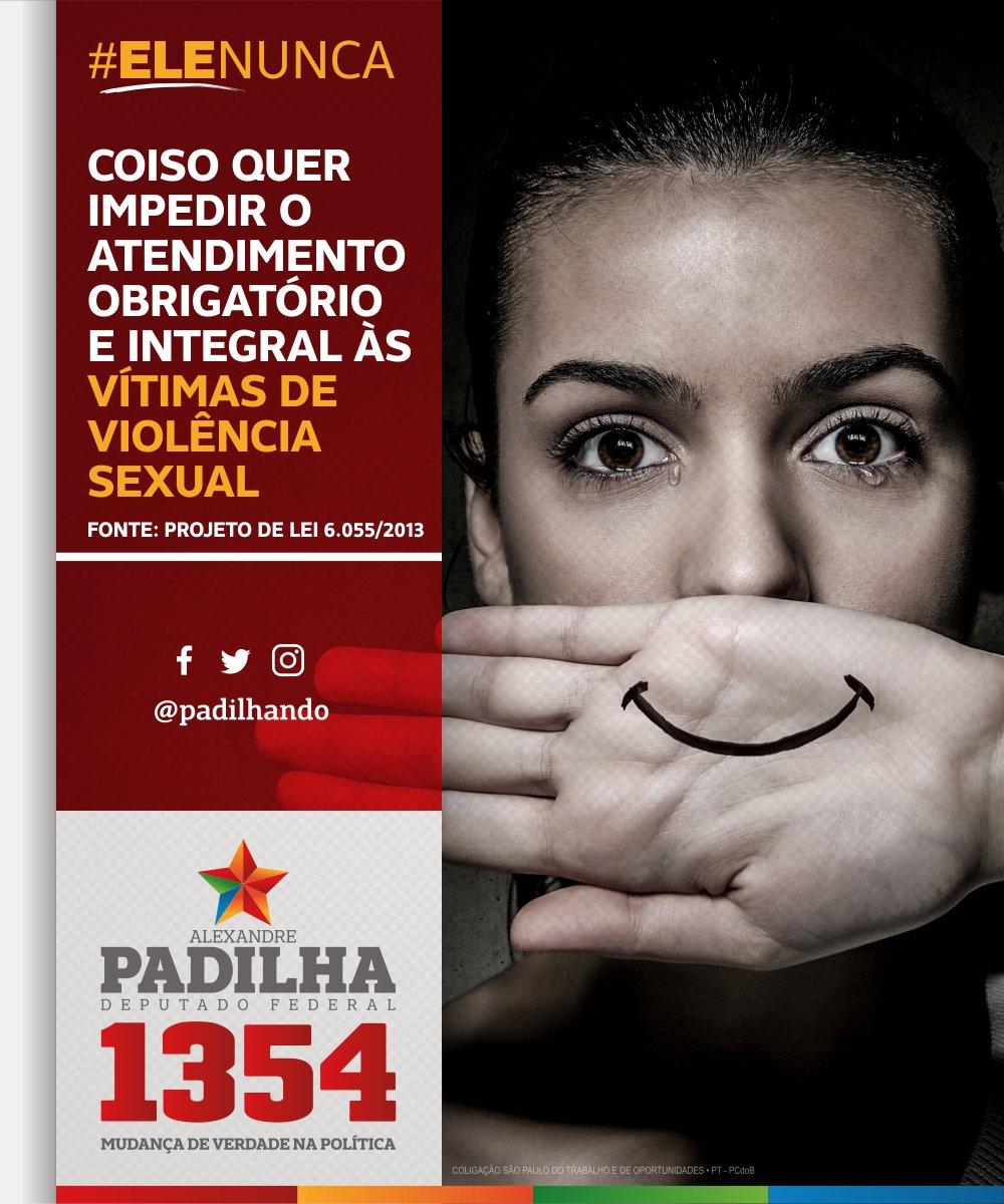 O Coiso quer voltar para um passado tenebroso e misógino. Como ministro da Saúde da Dilma, lutei pela obrigatoriedade do atendimento integral das mulheres vítimas de violência sexual no SUS. Essa é uma conquista histórica que não pode ser revogada.  #ELENÃO! #Padilha1354