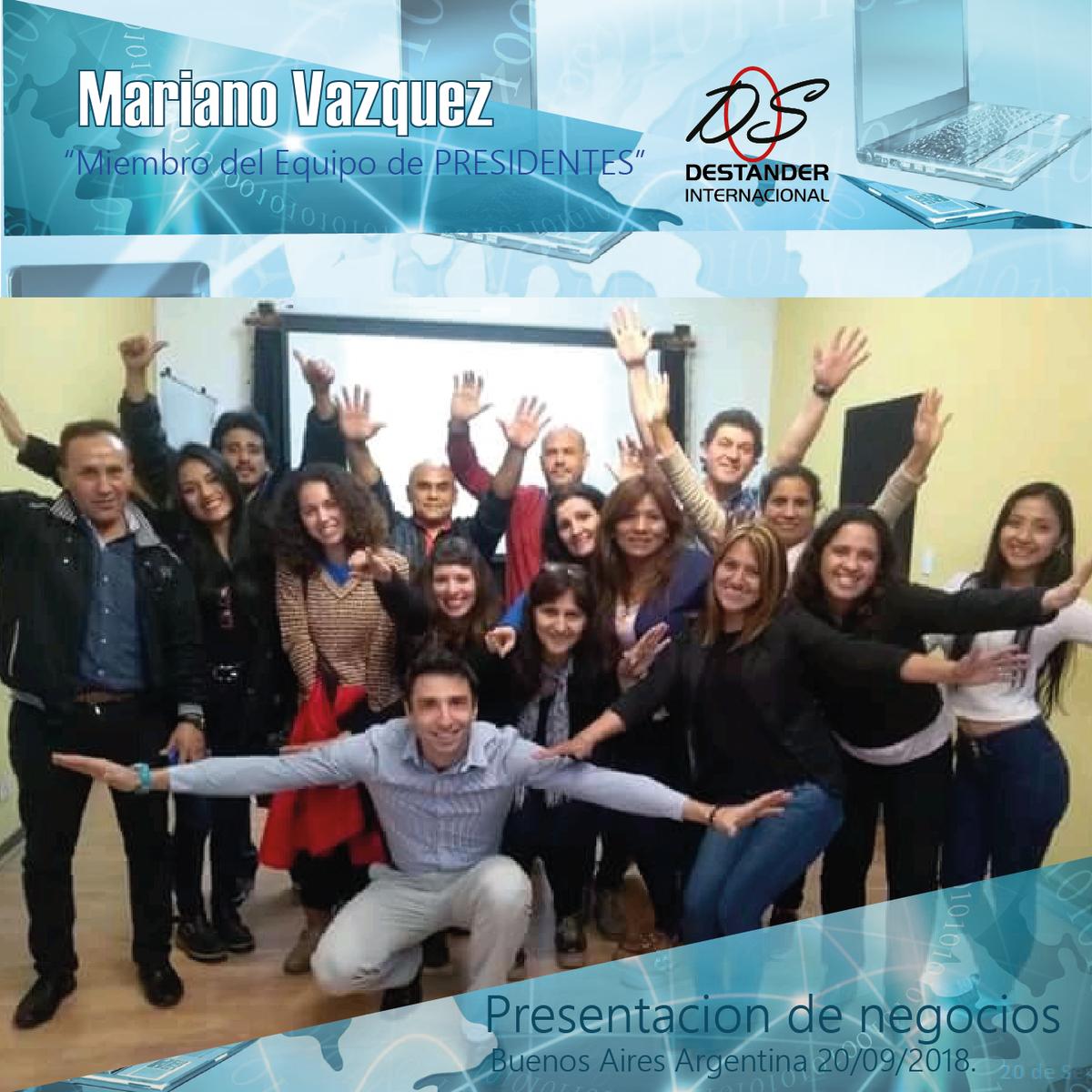 Mariano Vazquez @MentorAlExito Miembros del equipo de Presidentes de @DESTANDEROnLine En su presentación de negocios. Buenos aires, Argentina 20/09/2018. https://t.co/dXUhFTmVDx