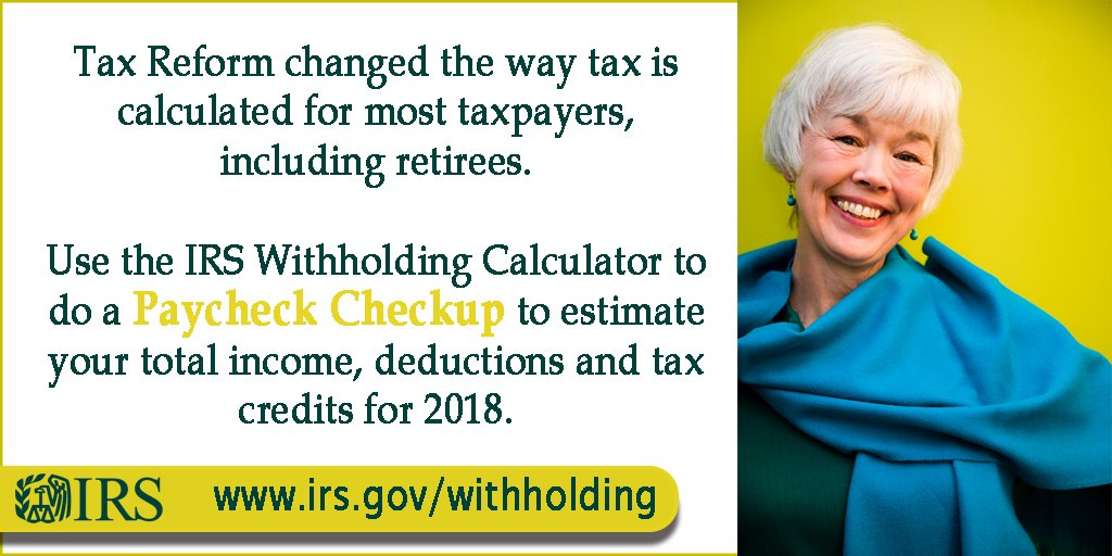 If you're retired use the #IRS Withholding Calculator to see that you're paying the right amount after tax reform. #PaycheckCheckup. https://t.co/3fQSlsYHt3