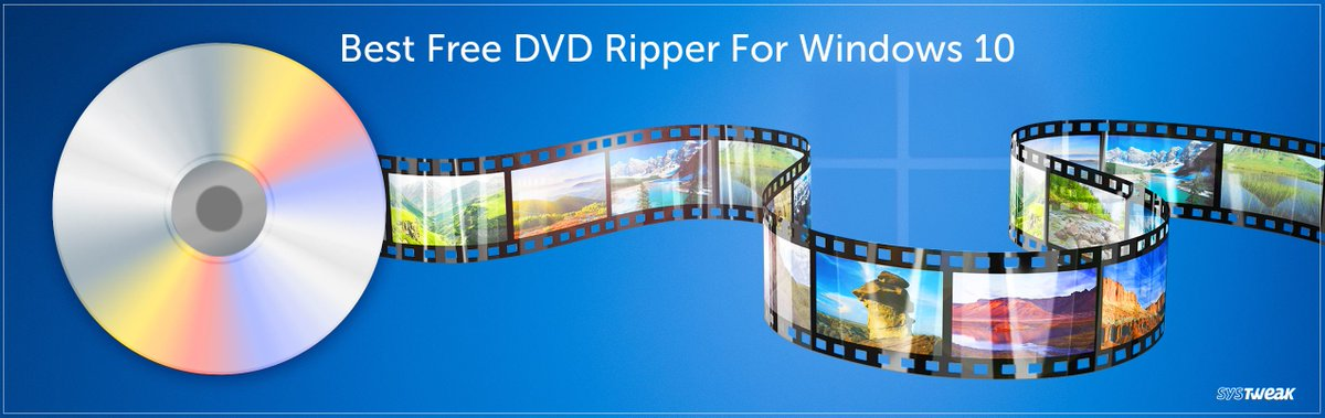 Systweak Software V Twitter Best Free Dvd Ripper For Windows 10 Https T Co Azb57tgsty Dvd Dvdripper Windows10 Freetools Software Winx Handbrake Freemakevideoconverter Leawo Makemkv Dvdfab Aimersoft Wonderfox Magicdvdripper