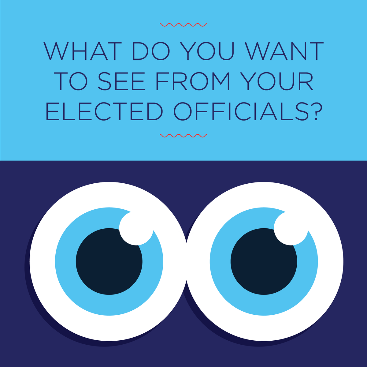 Youth Wave Action #1: What are things you'd like to see from your elected officials?   #NationalVoterRegistrationDay