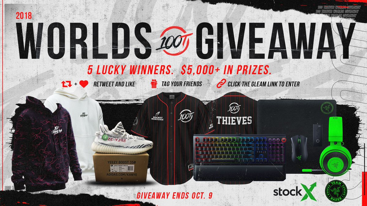 Support our League of Legends team in the 2018 World Championship with a WORLDS GIVEAWAY 💯 Win exclusive items from @StockX, @TeamRazer & the 100 Thieves locker room. #100T 🏅 5 Winners 🎁 $5,000+ in Prizes ❤️ RT, Like & Follow ➡️ Enter here: 100thieves.com/worlds-giveaway