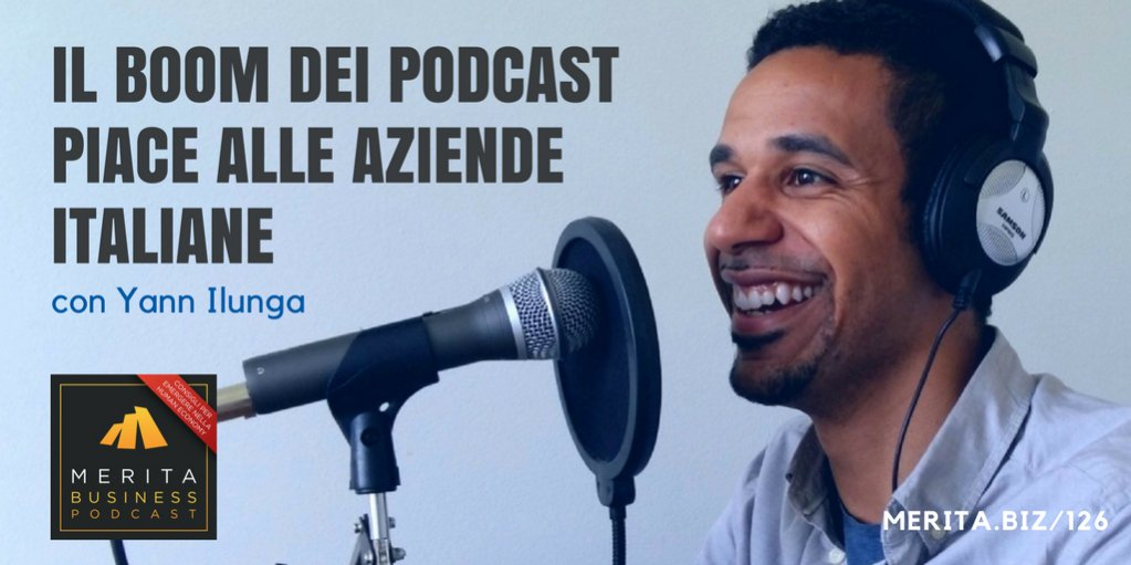 Il boom dei #podcast interessa le aziende in #Italia.  http:// www.merita.biz/125#adv #advertising  - Ukustom