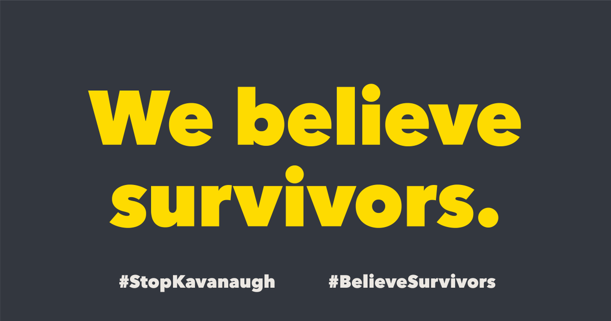 We believe Anita Hill.  We believe Dr. Christine Blasey Ford. We believe Deborah Ramirez.   We #BelieveSurvivors.  Enough is enough. Brett Kavanaugh's nomination must be withdrawn. #StopKavanaugh