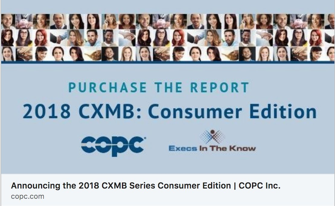 Copc Inc On Twitter The 2018 Cxmb Series Consumer Edition Report