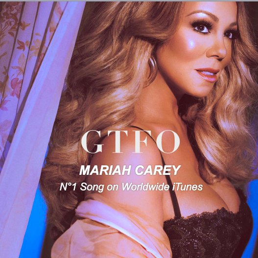 #MariahCarey debuts atop the Worldwide iTunes Song Chart with new track #GTFO!👏1⃣🌎🎵👩‍🎤👑 https://t.co/wY3n1jfUlt