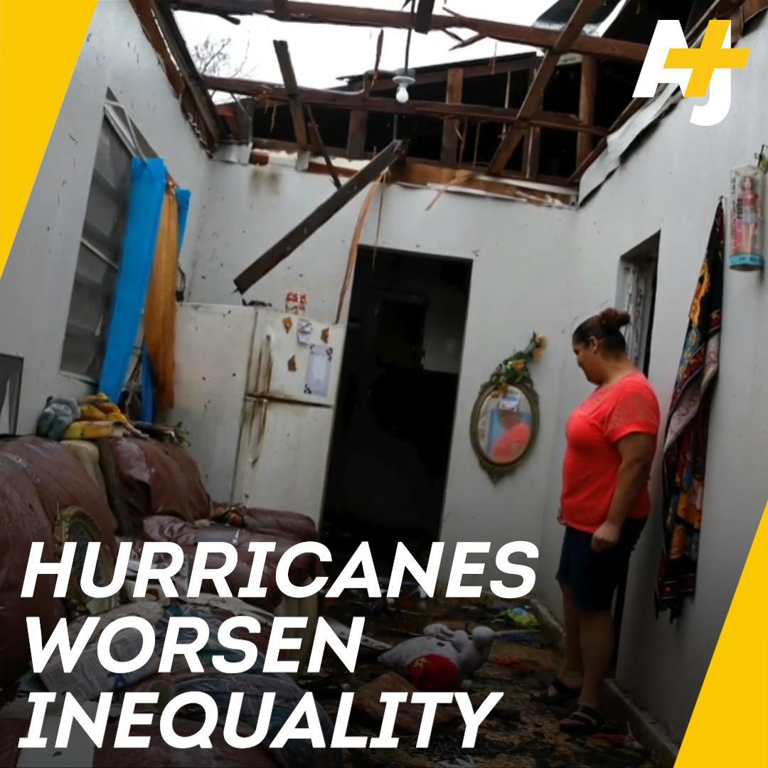 A new study says hurricanes worsen inequality.