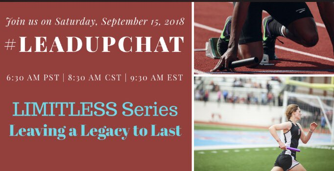 Join us this Saturday as I moderate #leadupchat as we continue in the Limitless Series!