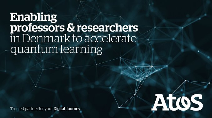 #AtosQuantum Learning Machine will support #DTU professors & researchers with the analysis...