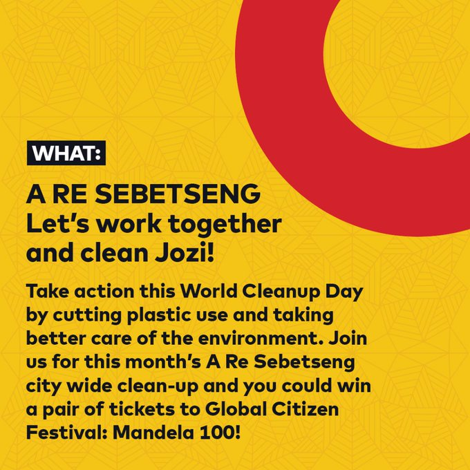 The participants who join in the clean-up stand a chance to win tickets to the @GlblCtzn FestivalMandela 100on 2ndDecember 2018 at FNB Mashaba will visit four regions on the day. The details of the event are as follows: #AReSebetseng #GlobalCitizenFestivalSA ^PS Photo