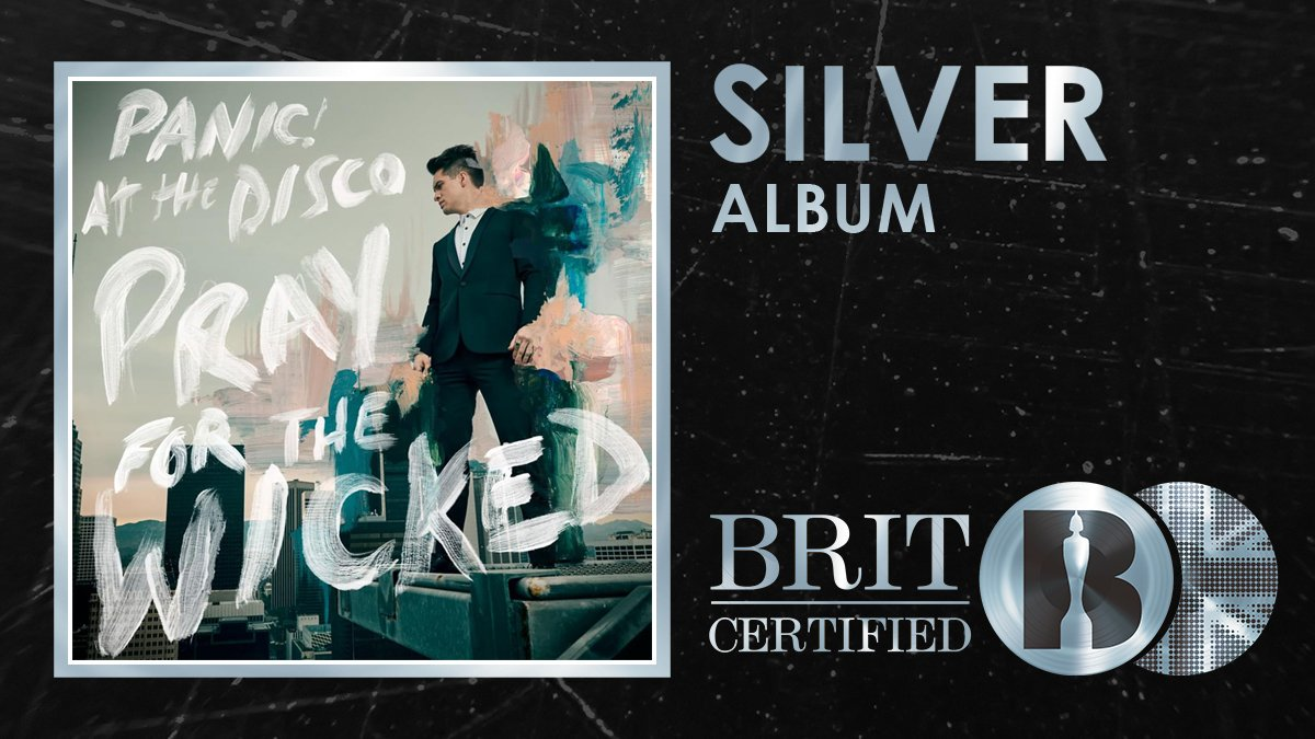 🙏 Living up to their High Hopes @PanicAtTheDiscos 6⃣th studio album Pray for the Wicked has been #BRITcertified Silver! 🇬🇧💿