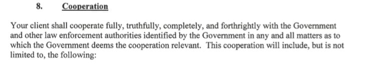 Manafort's plea agreement: He 'shall cooperate fully, truthfully, completely, and forthrightly with the Government...in any and all matters as to which the Government deems the cooperation relevant.' Any and all.