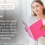 Set a reading time for each day, the best way to get it done each day is to set a specific time & place. Block time on your calendar each day for an appointment with your reading.