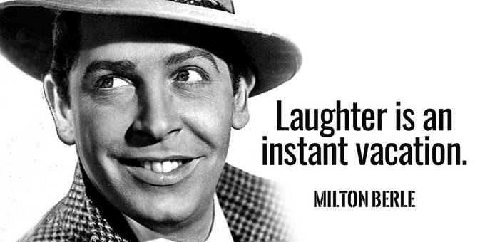 Laughter is an instant vacation. - Milton Berle #quote #FridayFeeling Photo
