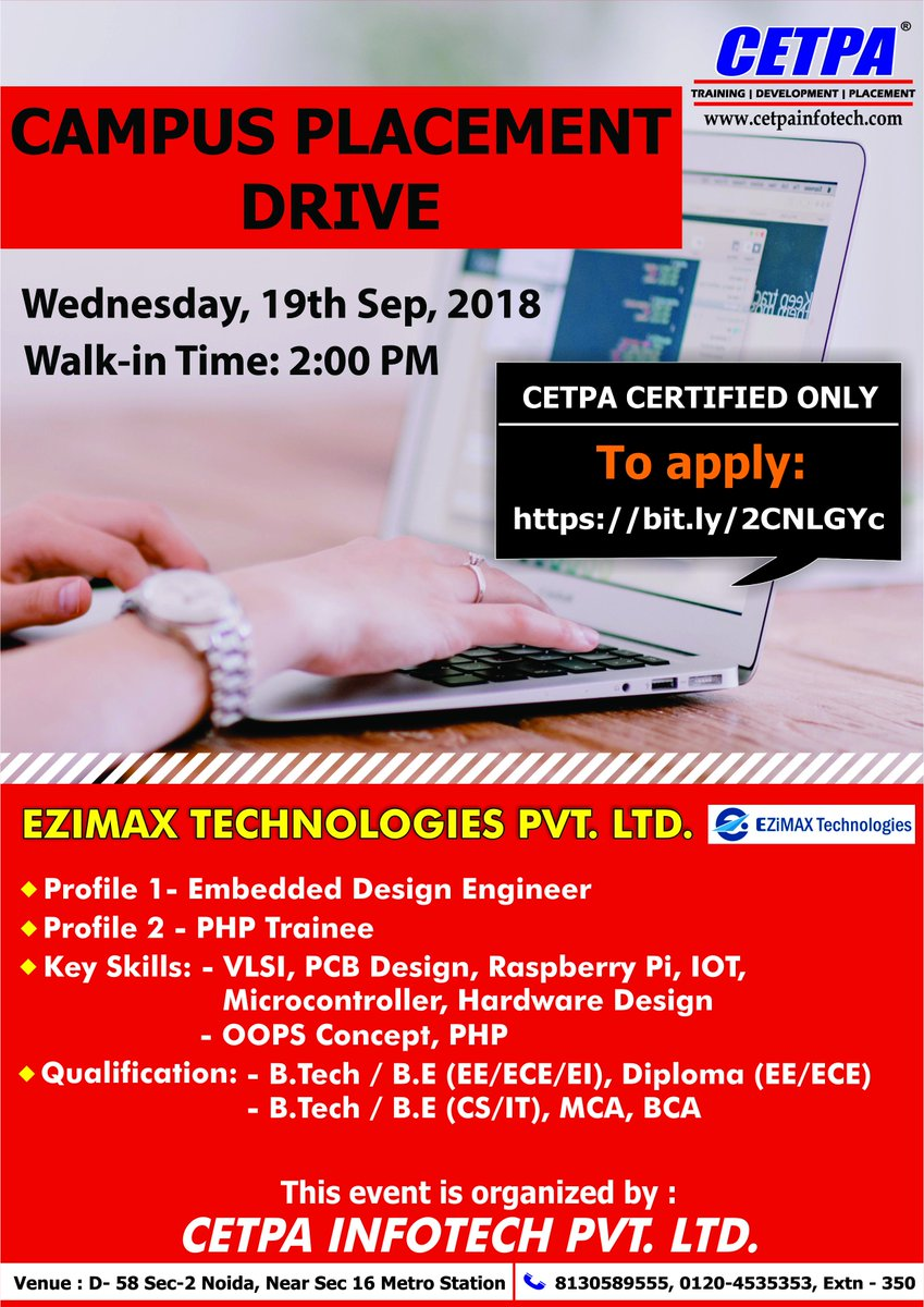 Cetpa Infotech Pvt Ltd On Twitter Placement Drive At Cetpa For 2 Prominent Profiles Company Ezimax Technologies Pvt Ltd Profiles 1 Embedded Research Engineer Profile 2 Php Trainee Apply By Clicking