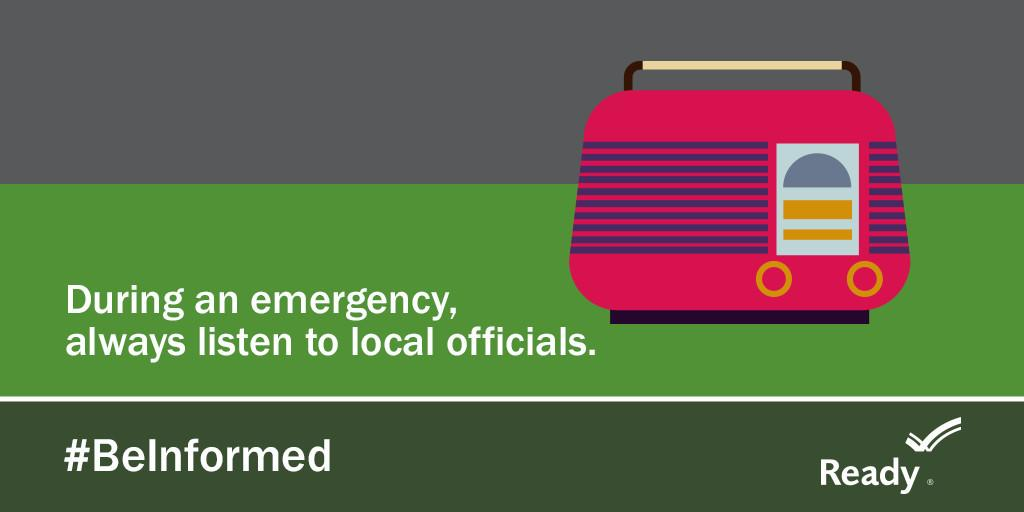 """A graphic with a radio on the right hand side. It says """"During an emergency, always listen to local officials."""" The Ready logo is at the bottom right and the hashtag #BeInformed was on the bottom left."""