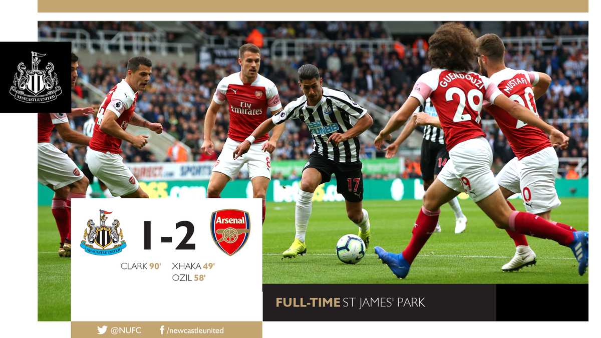 FULL-TIME: Newcastle United 1 Arsenal 2 Goals from Granit Xhaka and Mesut Ozil give the Gunners the win, despite Ciaran Clarks late consolation. Reaction to follow at nufc.co.uk. #NUFC