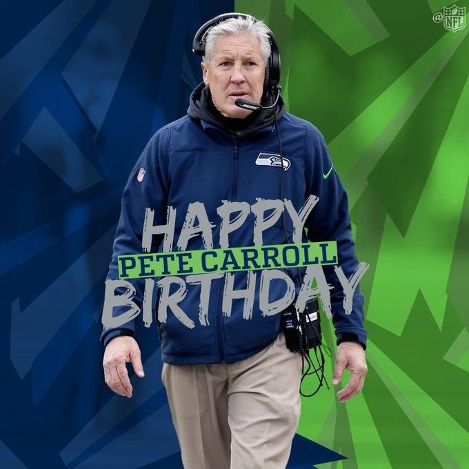 Happy Birthday to Seattle Seahawks Head Coach Pete Carroll.