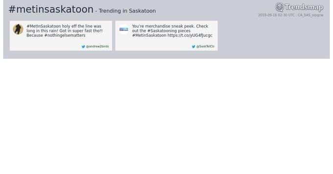 #metinsaskatoon is now trending in #YXE Photo