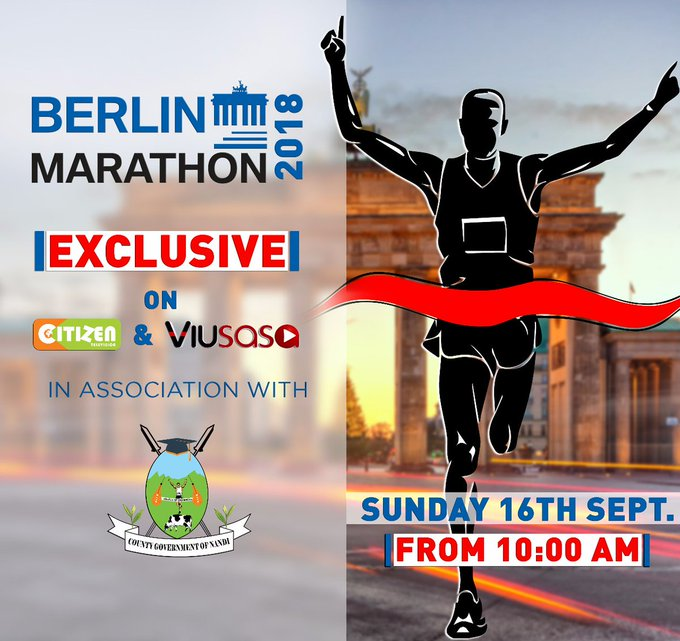 Don't miss out on the action from the 2018 Berlin Marathon from 10AM LIVE and EXCLUSIVELY on Citizen TV and Viusasa. @berlinmarathon #BerlinMarathon #Berlin42 Photo