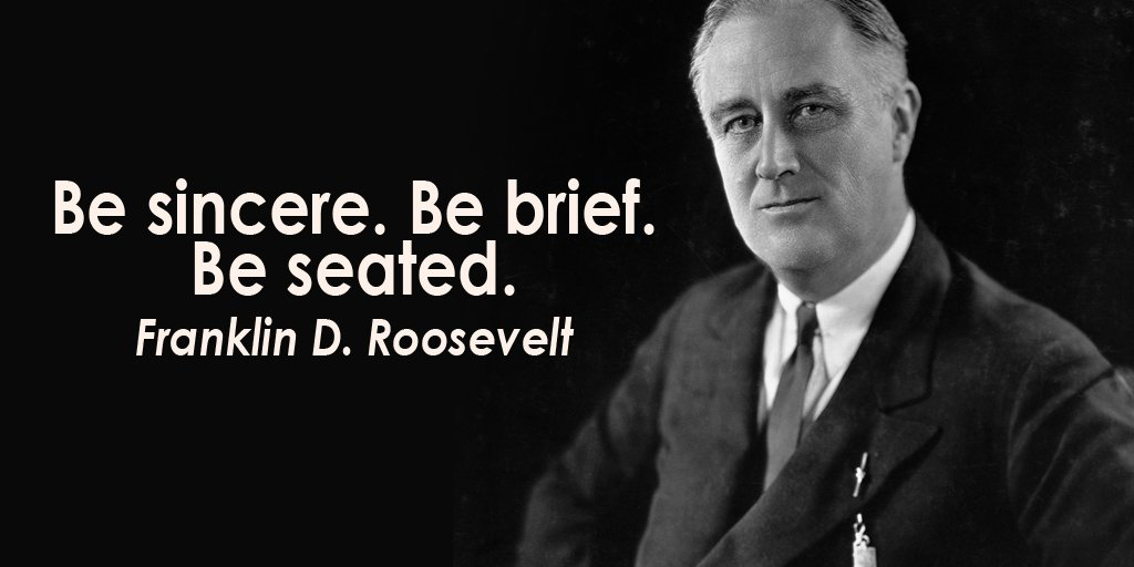DigitalClusterz On Twitter Be Sincere Be Brief Be Seated Extraordinary Franklin D Roosevelt Quotes