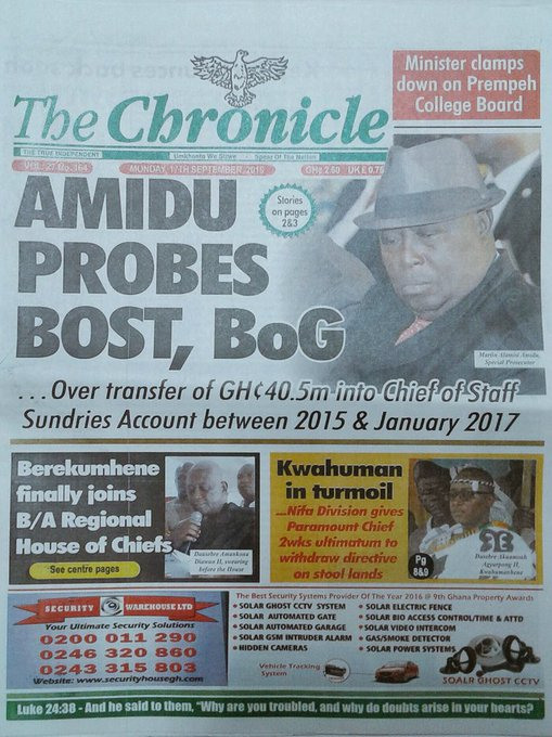 The Chronicle Amidu probes BOST, BoG Minister clamps down on Prempeh College Board Berekumhene finally joins B/A Regional House of Chiefs #GHToday Foto