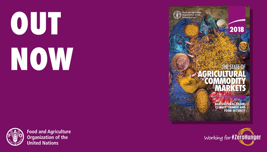 """How are agricultural trade, food security and climate change linked? Check out the new 2018 report """"The State of the Agricultural Commodity Markets"""" 👉 bit.ly/1P8vuj4 #SOCO2018 #ZeroHunger"""