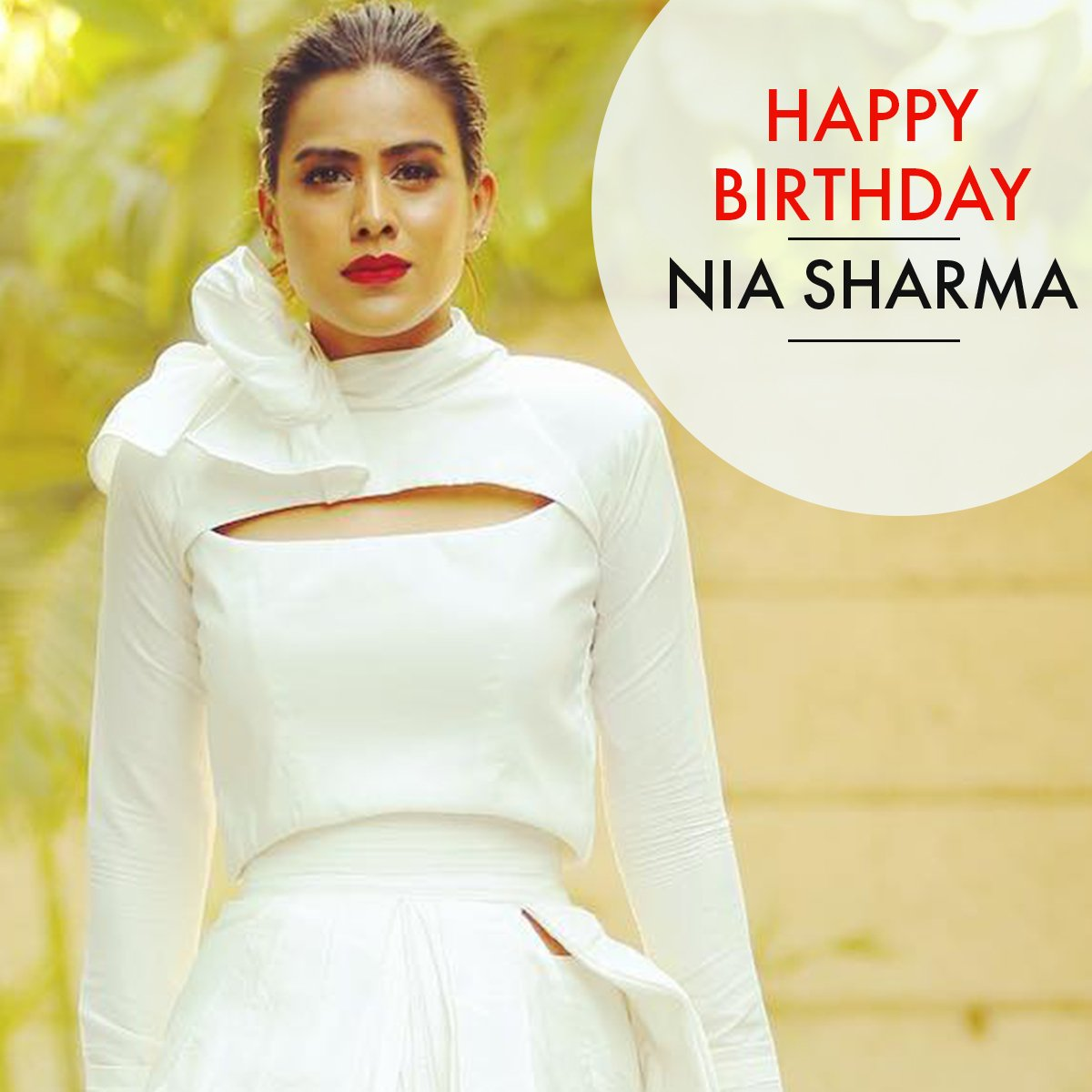 Here\s wishing the extremely talented and livewire \nia sharma\ a very happy birthday keep stealing  heart