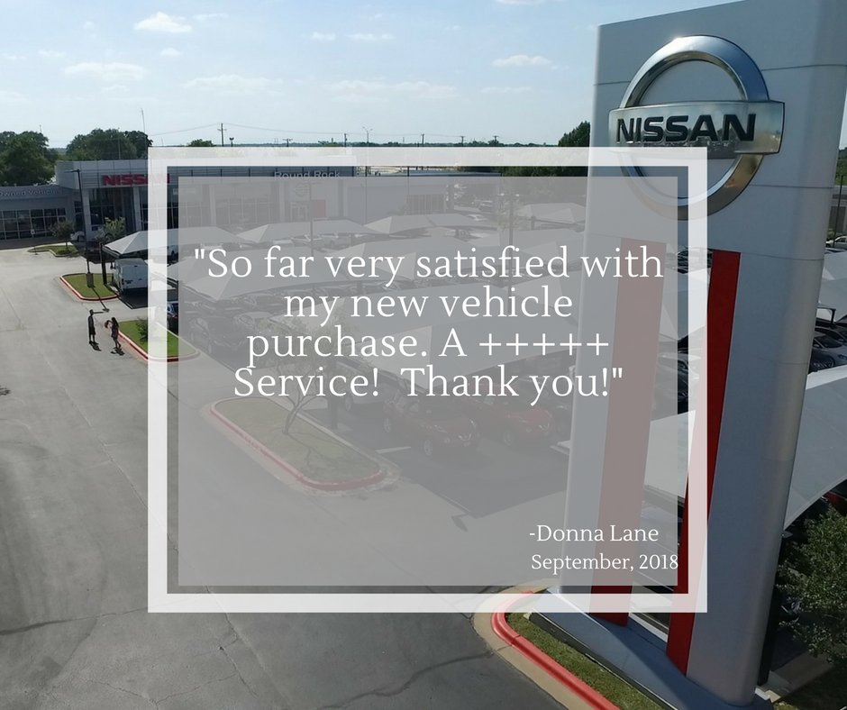 Round Rock Nissan Would Like To Say Thank You For The Great Review! Please  Feel