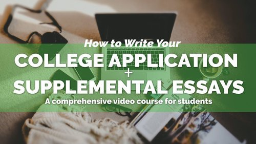 "HOW TO WRITE THE COLLEGE APPLICATION + SUPPLEMENTAL ESSAYS Part 2 of my ""How to Apply to College"" video course series for students, which includes • 20+ Video Lessons • 30 Sample Essays Check it out: goo.gl/h4X1Zz"