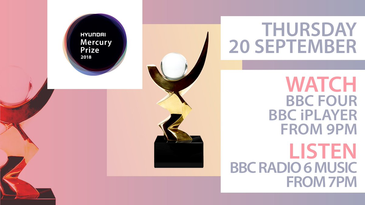 Who will win the 2018 Hyundai Mercury Prize? Make sure youre tuned in this Thursday to find out: 📺 @BBCFOUR and @BBCiPlayer from 9pm 📻 @BBC6Music from 7pm #HyundaiMercuryPrize
