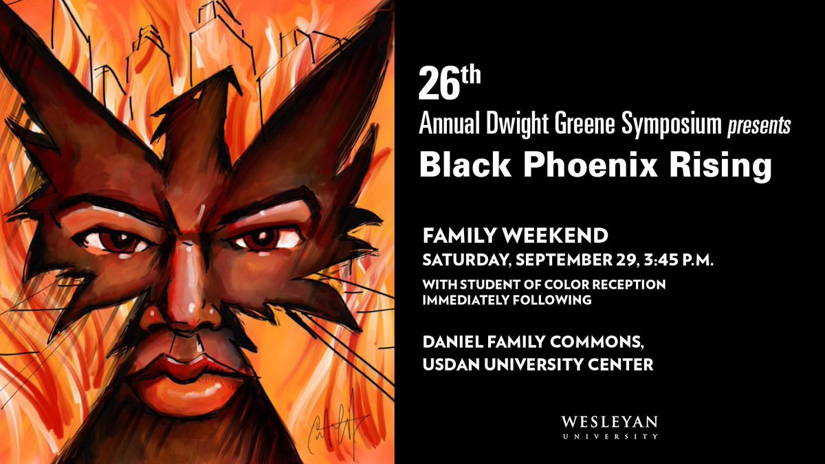 "test Twitter Media - Join us during Family Weekend for 26th Annual Dwight Greene Symposium. This year's topic, presented by Prof Anthony Ryan Hatch, is ""Black Phoenix Rising,"" a multimedia arts project exploring how black people resist material & symbolic death in America: https://t.co/vcCNSyAvVS https://t.co/SdcDAspOQO"