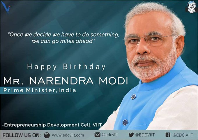 The most inspiring person we got our Prime Minister.Happy Birthday Narendra Modi Sir.