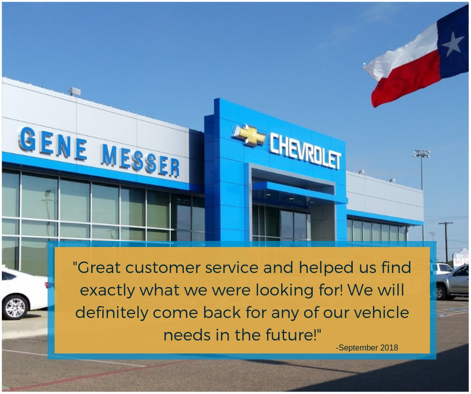 Gene Messer Chevrolet Would Like To Say Thank You For Sharing Your Kind  Words About Our Dealership! We Look Forward To Your Next Visit.