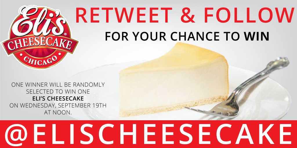 Are you feeling lucky? Follow Eli's on Twitter and #retweet this for your chance to #win an Eli's Cheesecake! One winner will be randomly selected on Wednesday, September 19th at noon. No purchase necessary. #retweettowint#followowin