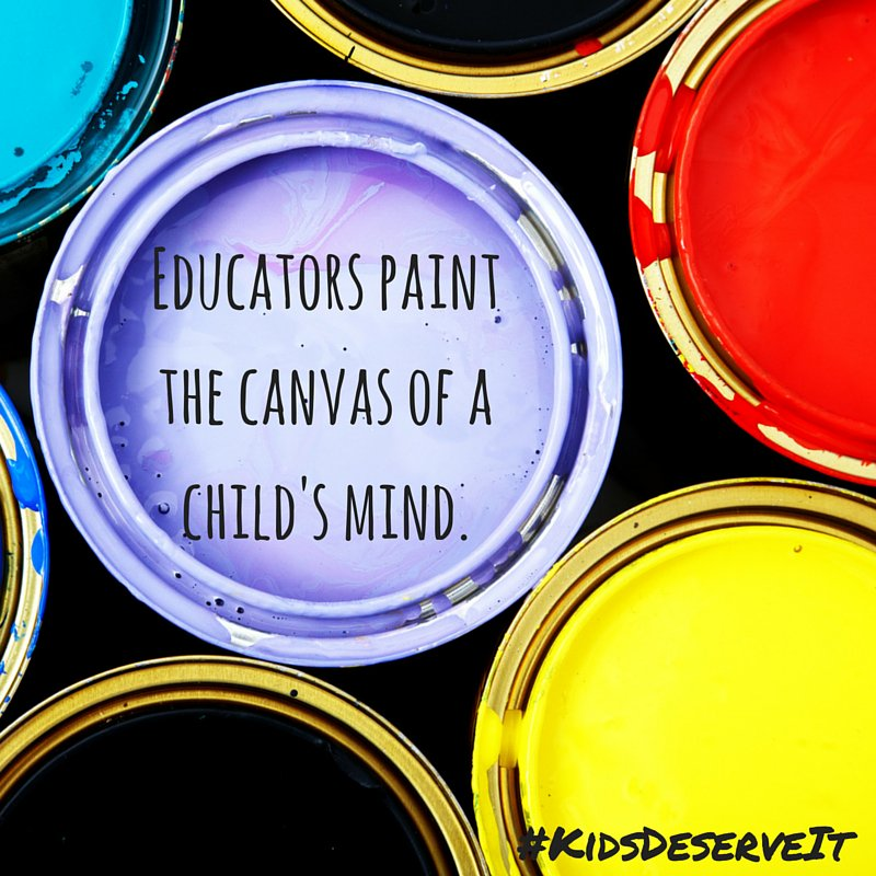 Educators paint the canvas of a child's mind. #GEFall2018 #KidsDeserveIt #RunLAP