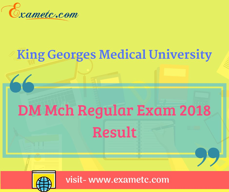 #ResultUpdate- King Georges Medical University DM Mch Regular Exam 2018 Result is available now. Click here-  https:// bit.ly/2CjdOC0  &nbsp;    #results #resultsday2018 #KGMU #KingGeorgesMedicalUniversityResult #Exam2018 #AvailableNow<br>http://pic.twitter.com/X9nvM3vbxH