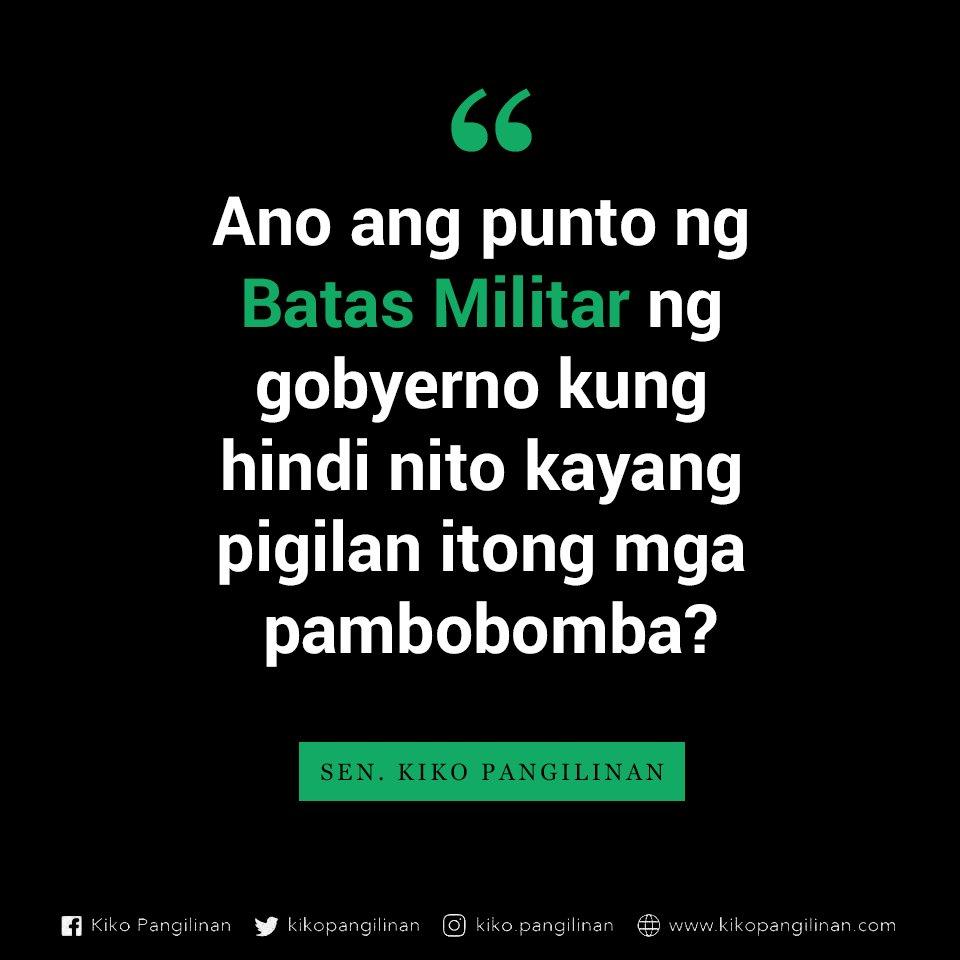 Kiko Pangilinan On Twitter Nakababahala Ang Mga Pambobomba Sa Basilan Sultan Kudarat General Santos At North Cotabato Dahil Dito Kaduda Duda Ang Pagiging Epektibo Ng Deklarasyon Ng Batas Militar Sa Buong Mindanao Ano