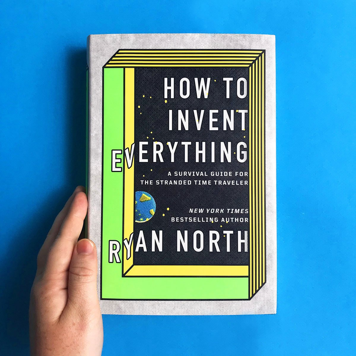 HOW TO INVENT EVERYTHING is out today! Its a survival guide to help you, the stranded time traveler, rebuild civilization in any time period in history. I think its the best thing Ive ever written, and I know itll help you make history... BETTER. howtoinventeverything.com/getthebook