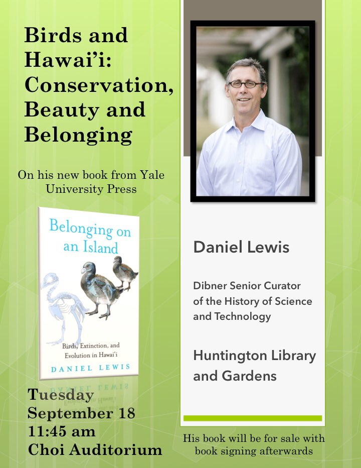 It's the first official week of the ⁦@Occidental⁩ Biology Department seminar series, and it's bound to be a good one! Come check out the Huntington Library's Daniel Lewis as he discusses the extinction and evolution of Hawaiian birds. Choi Auditorium @ 11:45am