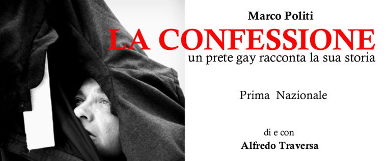 La Confessione: un #prete #gay racconta la sua #storia, #OFFOFFTheatre #Romahttp://bit.ly/2MI9exa https://t.co/yiqjIjmEHC  - Ukustom
