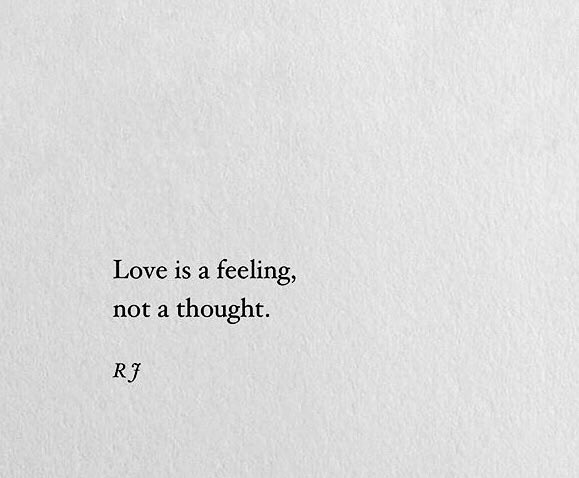 Love is a feeling, not a thought. รักคือความรู้สึก ไม่ใช่แค่ความคิด