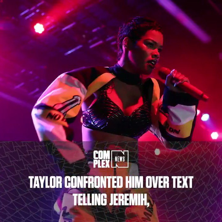 Teyana Taylor on ending tour with Jeremih: Dont try to play me. #ComplexNews